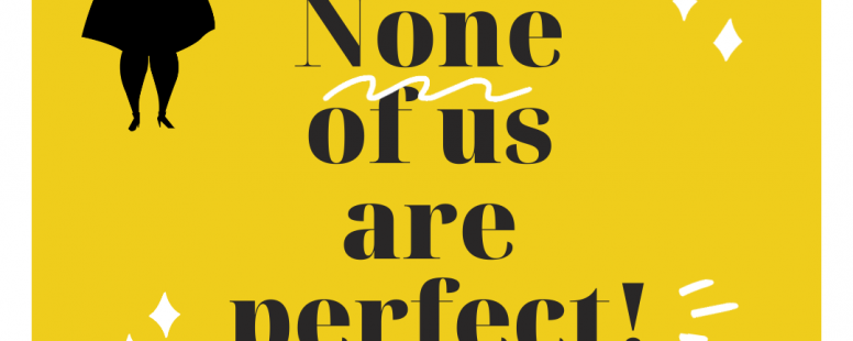 None of us are Perfect
