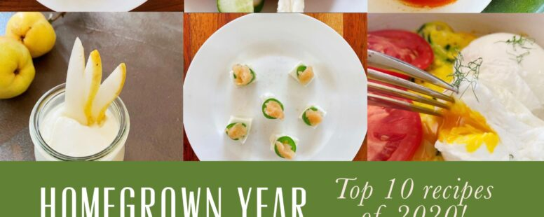 The Top 10 Homegrown Year Recipes of 2020