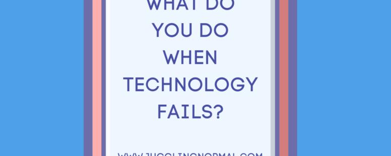 Technology Fails